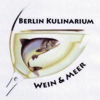 Berlin Kulinarium Wein & Meer in Berlin auf bar01.de